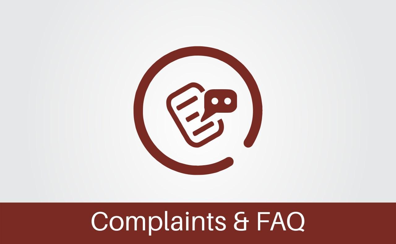 Complaints & FAQ